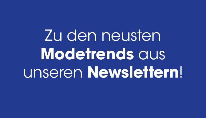 1Modetrends.Newsletter_Kachel